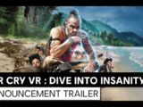 FAR CRY VR : Dive Into Insanity