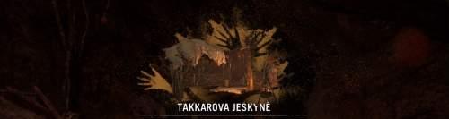 Far Cry Primal - Takkarova jeskyně